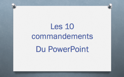 Les 10 commandements du PowerPoint